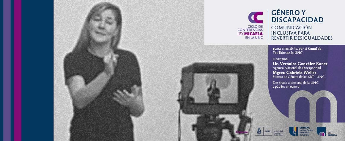 Ley en la UNC. Charla virtual. Género y discapacidad. Comunicación inclusiva para revertir desigualdades